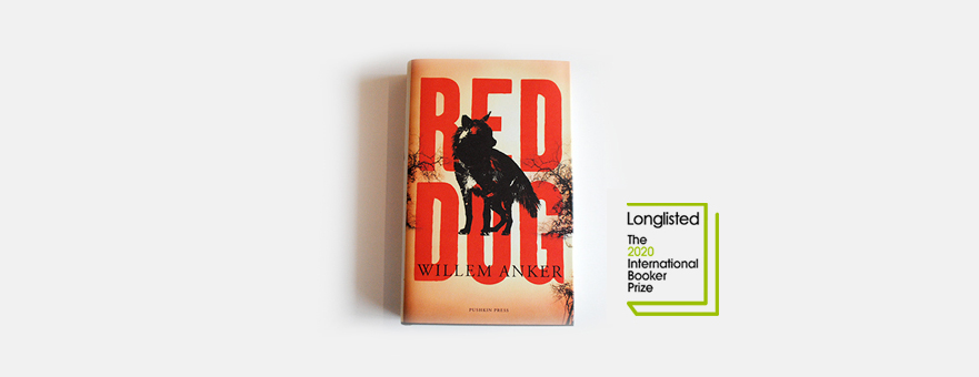 Red Dog Longlisted for the 2020 International Booker Prize | Pushkin Press