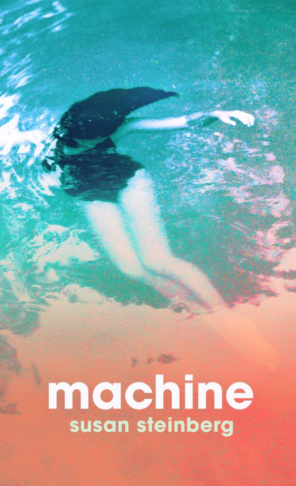 Machine by Susan Steinberg
