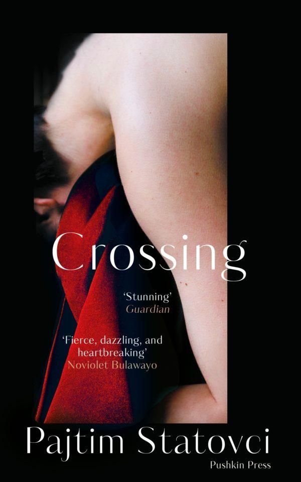 Crossing by Pajtim Statovci