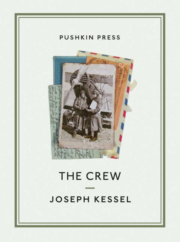 The Crew by Joseph Kessel