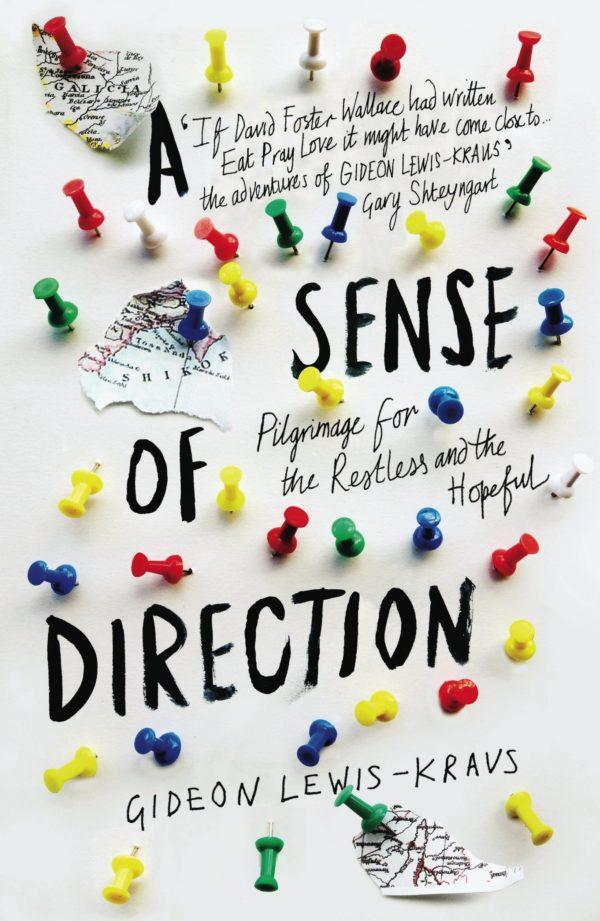 A Sense of Direction by Gideon Lewis-Kraus