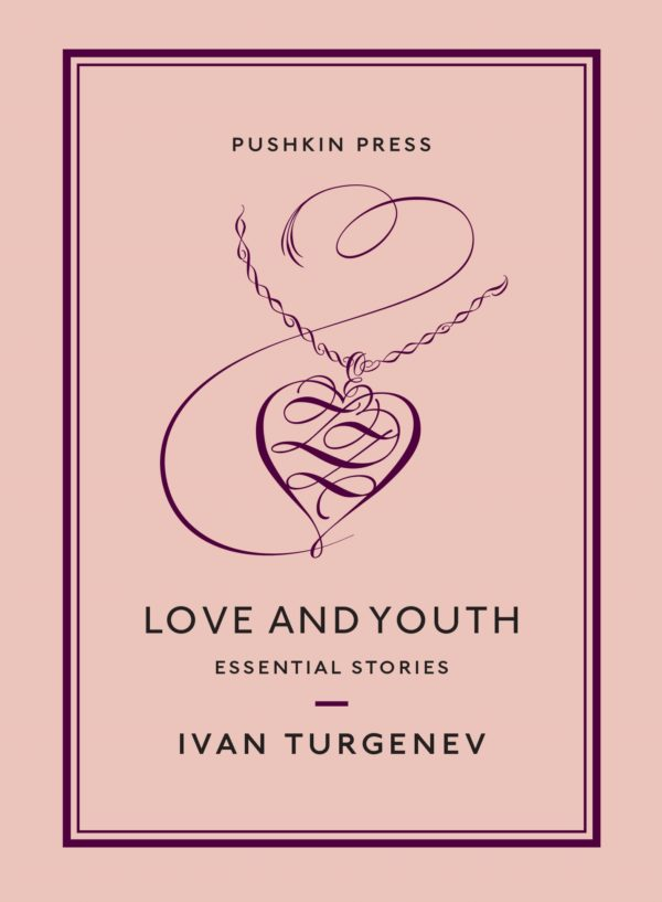 Love and Youth by Ivan Turgenev