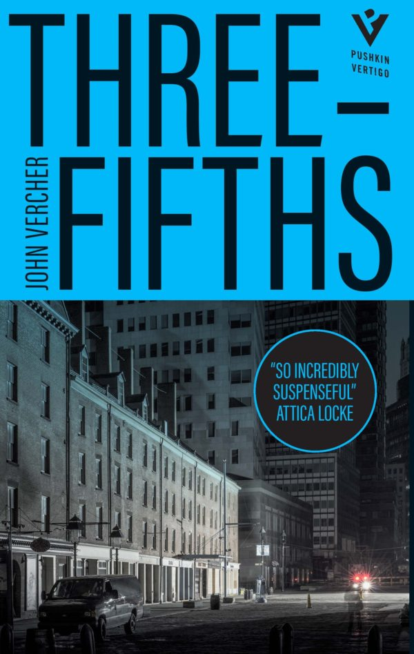 Three-Fifths by John Vercher