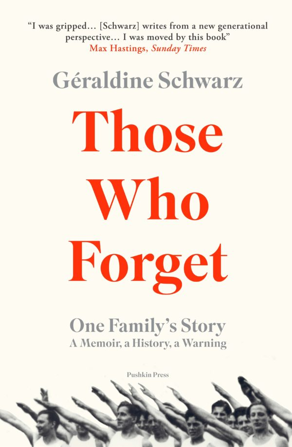 Those Who Forget by Géraldine Schwarz