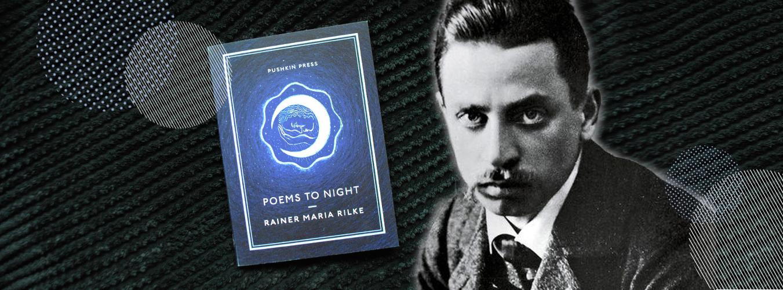 An Encounter with… Rainer Maria Rilke | Pushkin Press