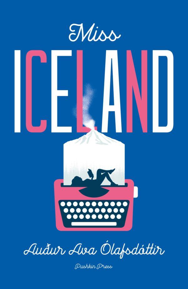 Miss Iceland by Auður Ava Ólafsdóttir