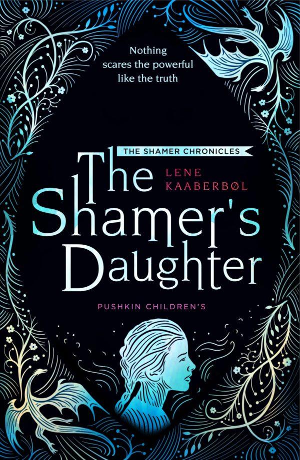 The Shamer's Daughter by Lene Kaaberbøl