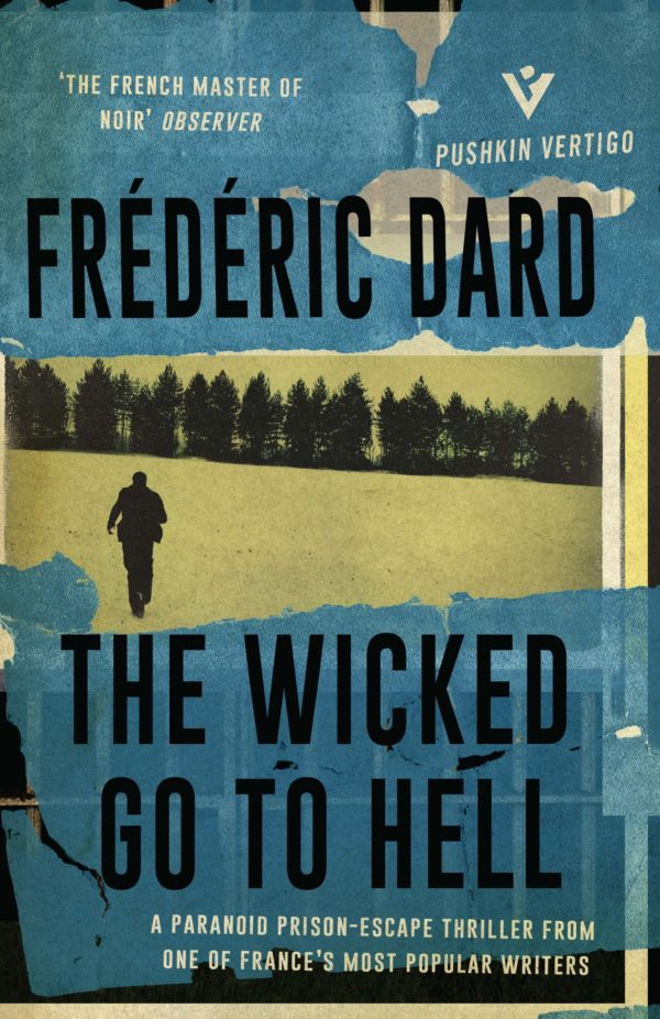The Wicked Go to Hell by Frédéric Dard